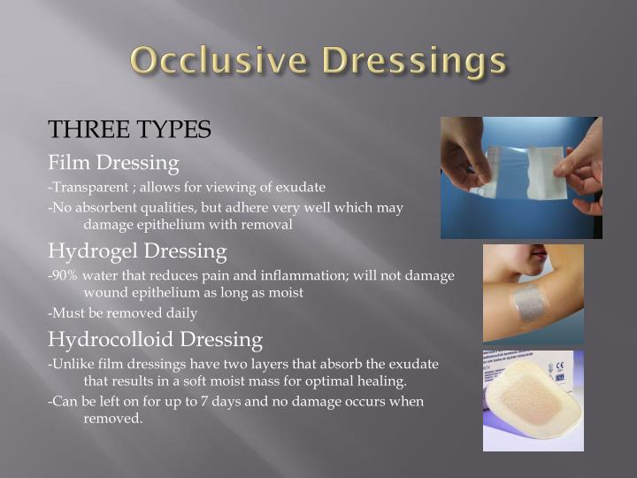 Occlusive Dressings
