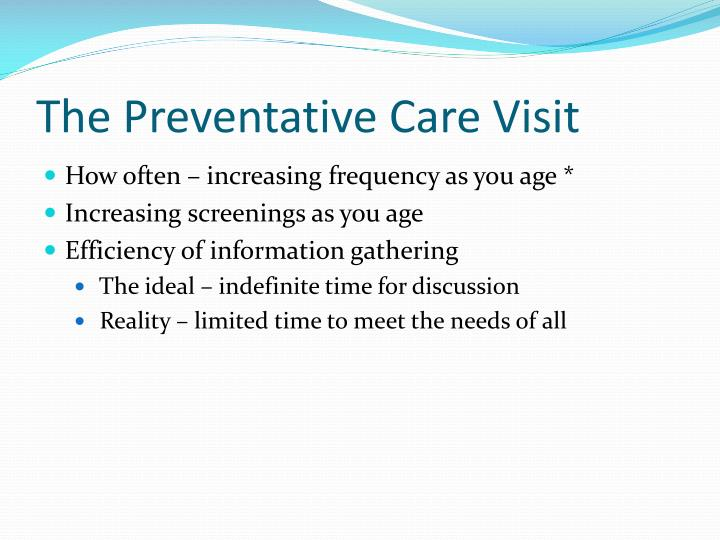 The Preventative Care Visit