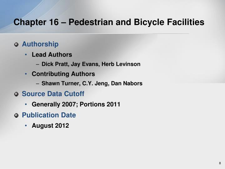 Chapter 16 – Pedestrian and Bicycle Facilities