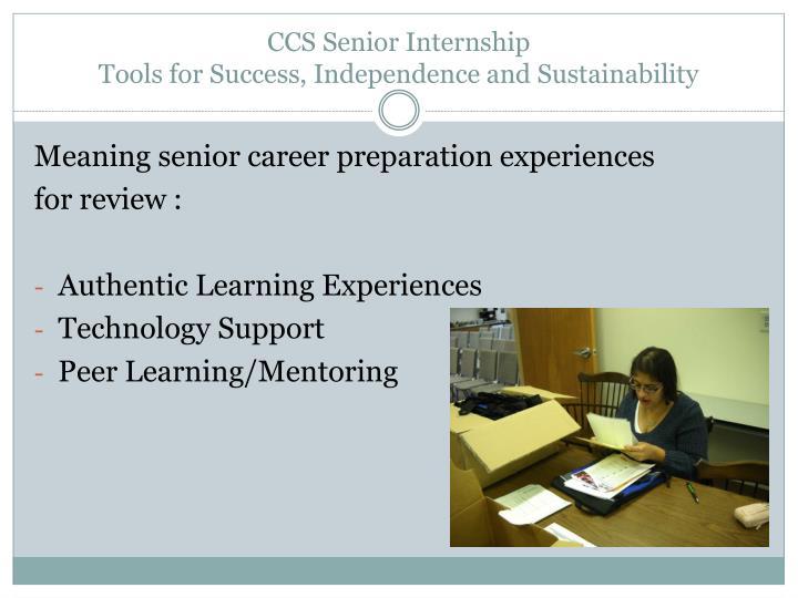 CCS Senior Internship