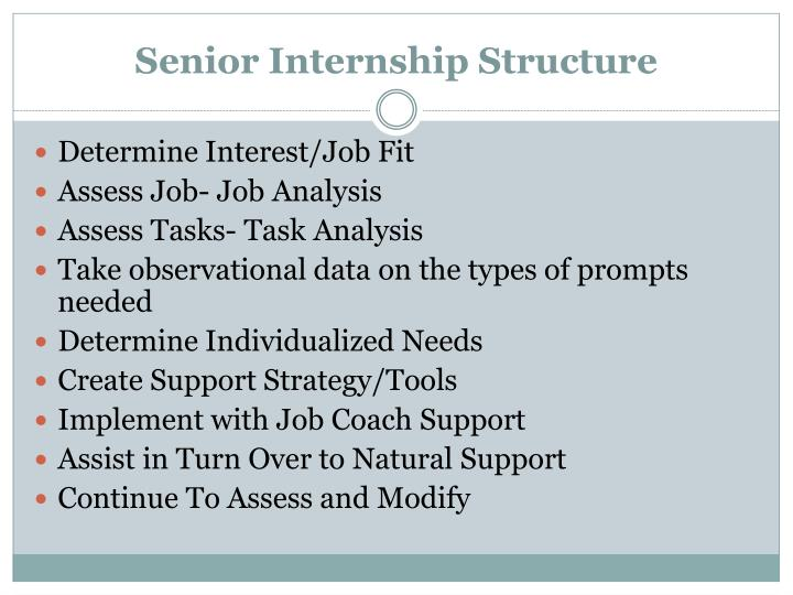 Senior Internship Structure