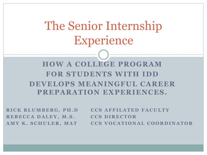 The senior internship experience