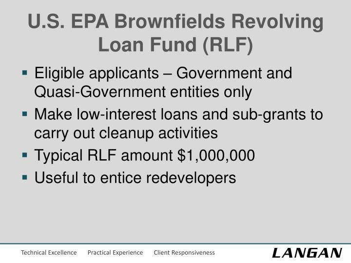 U.S. EPA Brownfields Revolving Loan Fund (RLF)