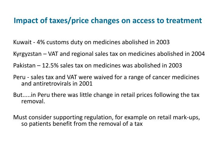 Impact of taxes/price changes on access to treatment