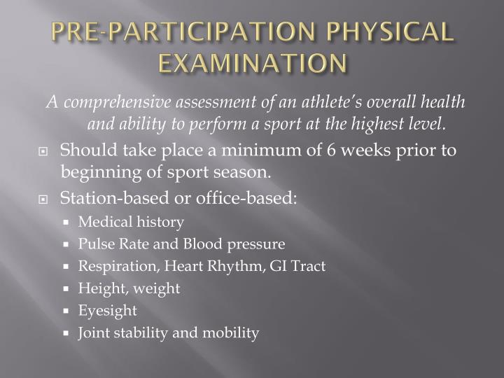 PRE-PARTICIPATION PHYSICAL EXAMINATION