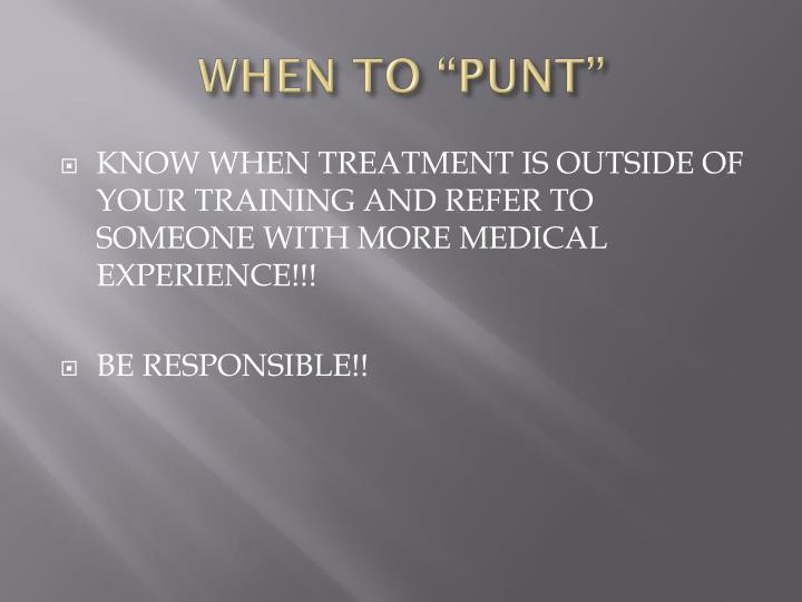 "WHEN TO ""PUNT"""