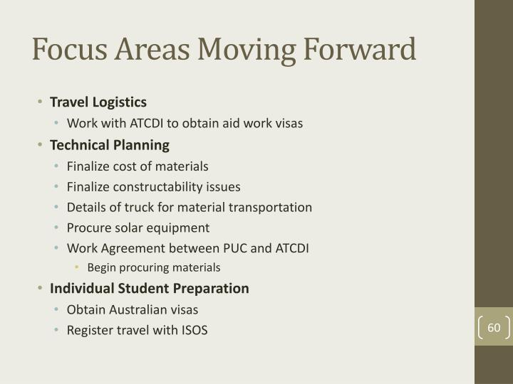 Focus Areas Moving Forward