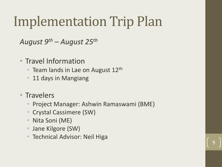 Implementation Trip Plan