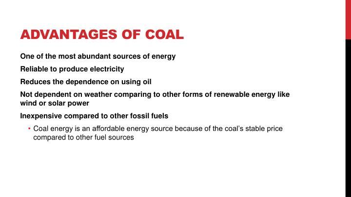 Advantages of coal