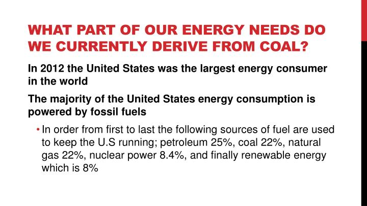 What part of our energy needs do we currently derive