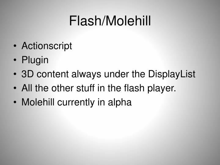 Flash/Molehill