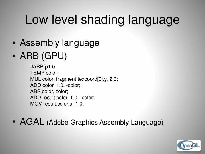 Low level shading language