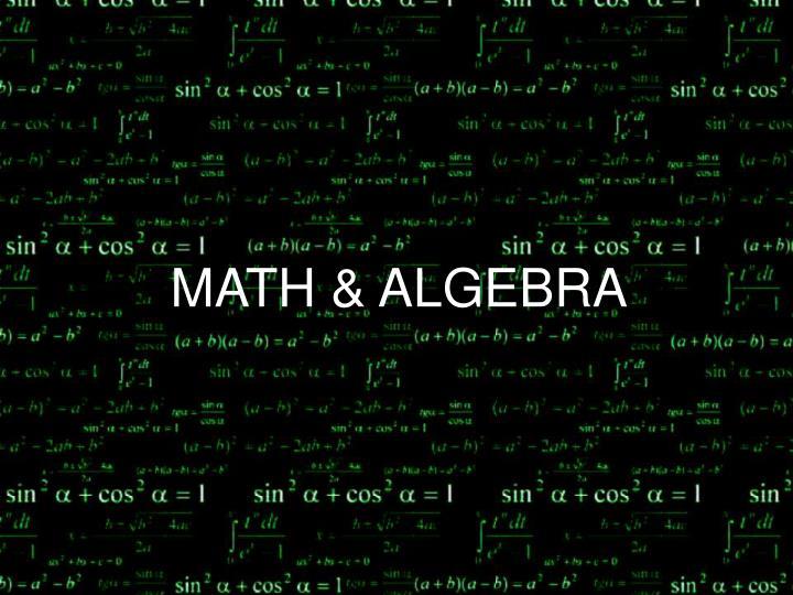 MATH & ALGEBRA
