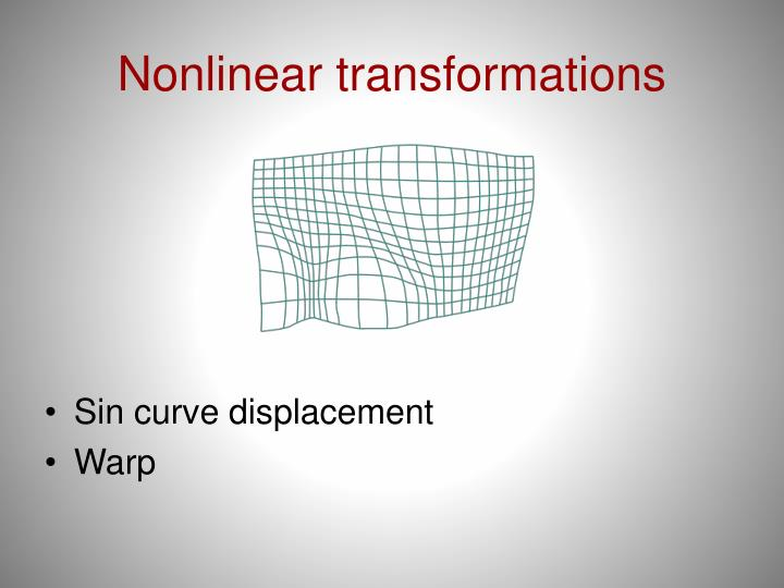 Nonlinear transformations