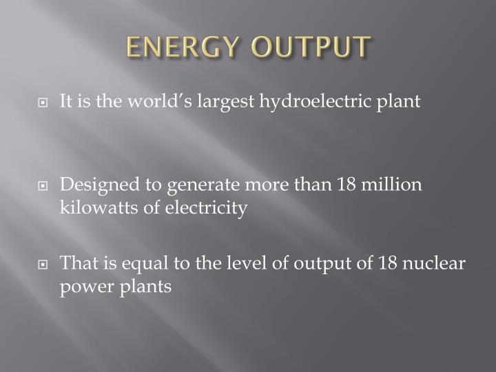 ENERGY OUTPUT