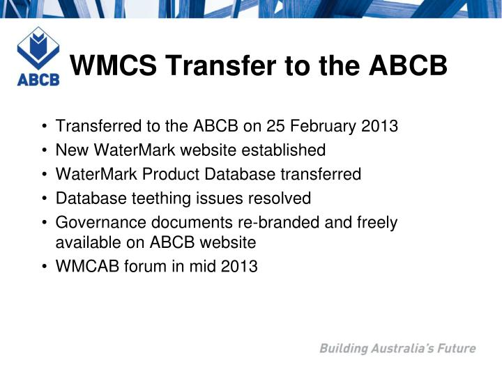 Wmcs transfer to the abcb