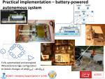practical implementation battery powered autonomous system