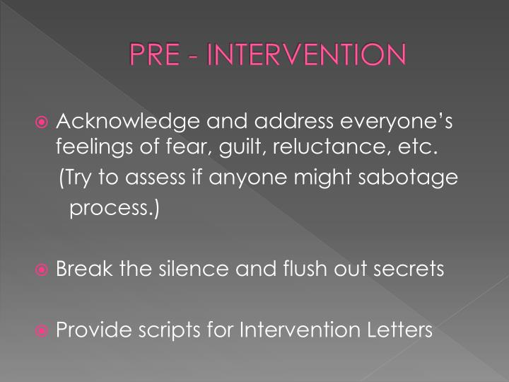 PRE - INTERVENTION