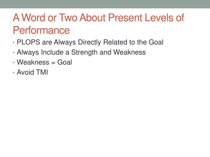 A Word or Two About Present Levels of Performance