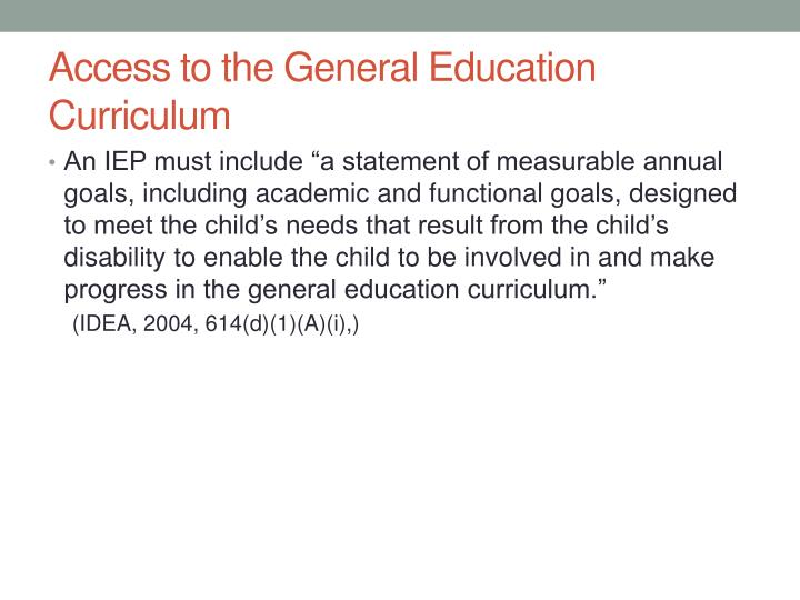 Access to the General Education Curriculum