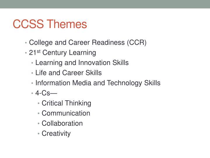 CCSS Themes