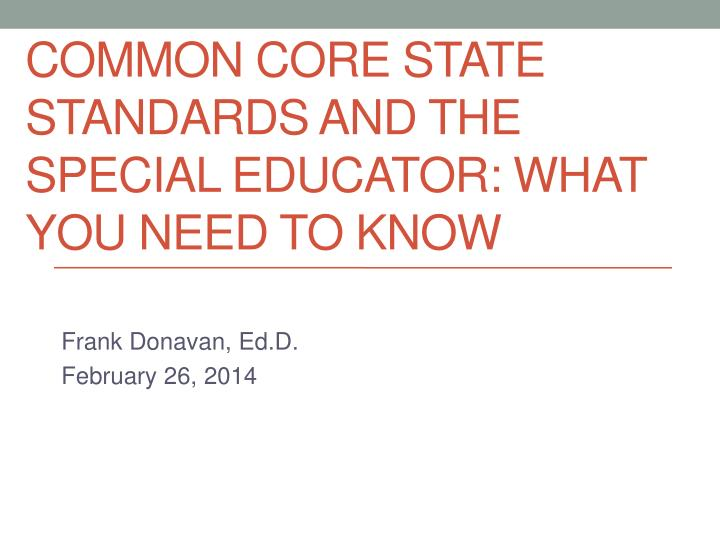 Common core state standards and the special educator what you need to know