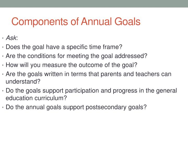 Components of Annual Goals