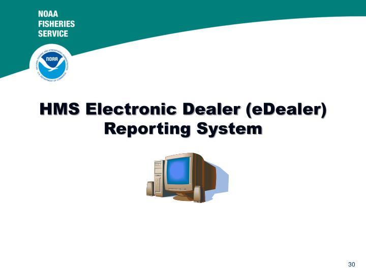 HMS Electronic Dealer (