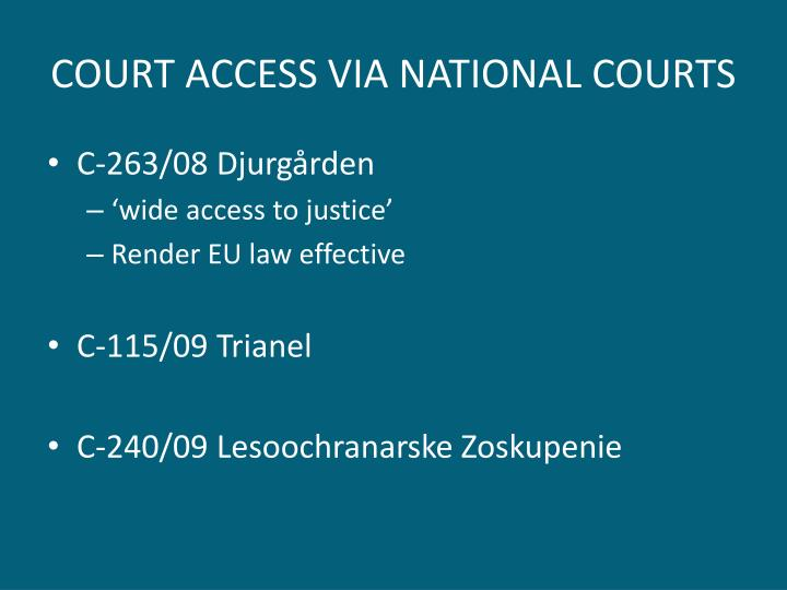 COURT ACCESS VIA NATIONAL COURTS