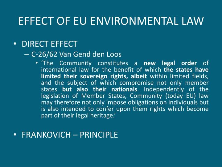 EFFECT OF EU ENVIRONMENTAL LAW