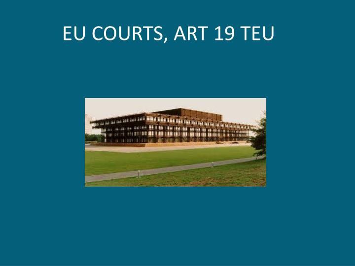 EU COURTS, ART 19 TEU