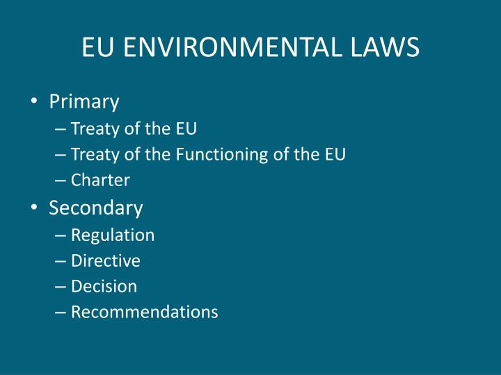 EU ENVIRONMENTAL LAWS