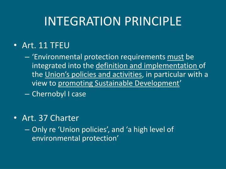 INTEGRATION PRINCIPLE
