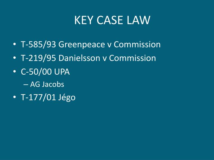 KEY CASE LAW