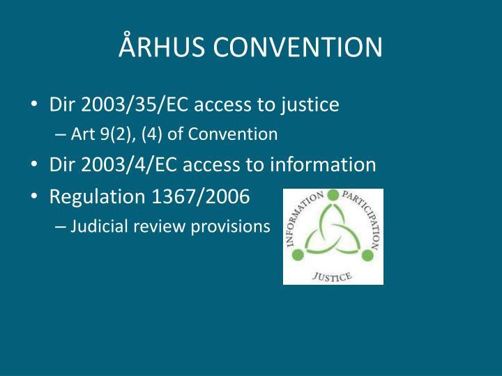 ÅRHUS CONVENTION