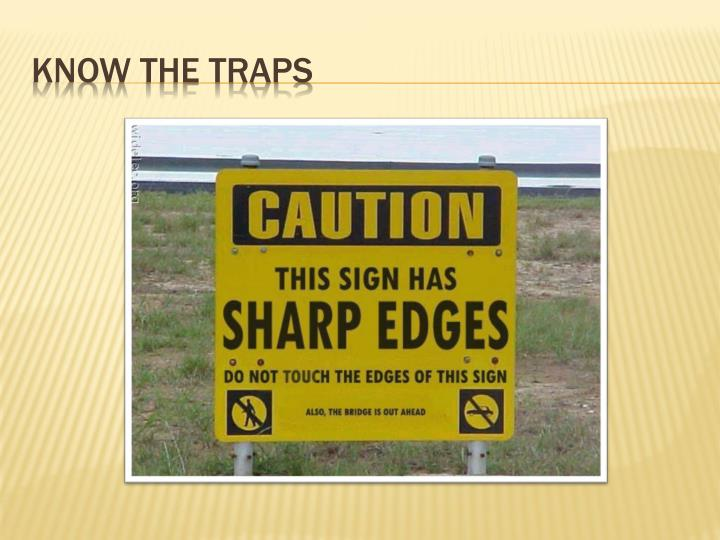 Know the Traps