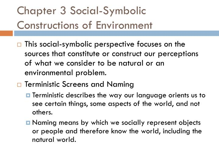 Chapter 3 Social-Symbolic Constructions of Environment