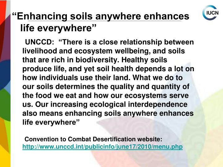 """Enhancing soils anywhere enhances life everywhere"""