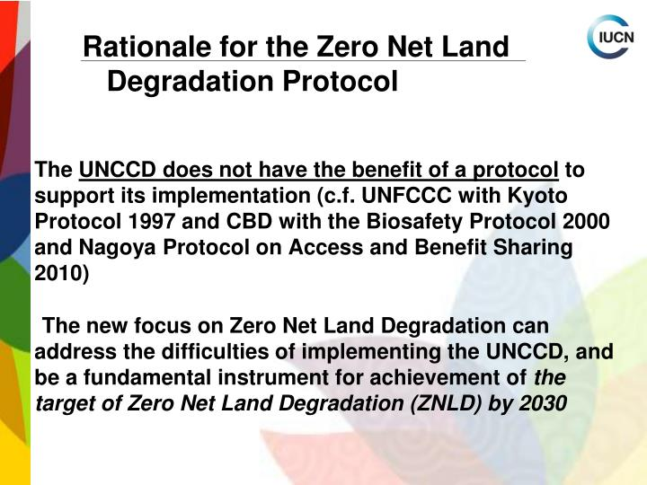 Rationale for the Zero Net Land Degradation Protocol