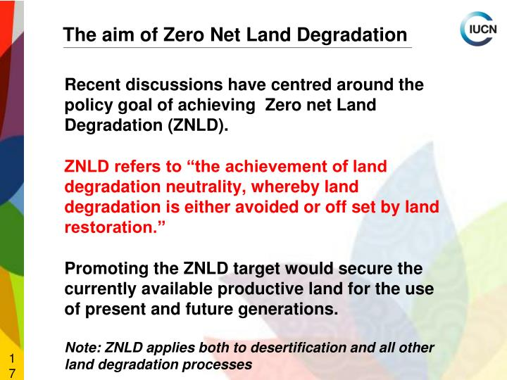 The aim of Zero Net Land Degradation