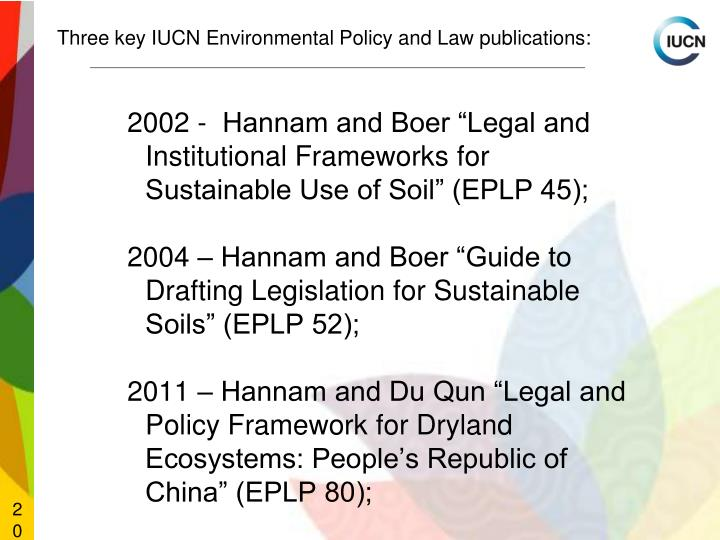 Three key IUCN Environmental Policy and Law publications: