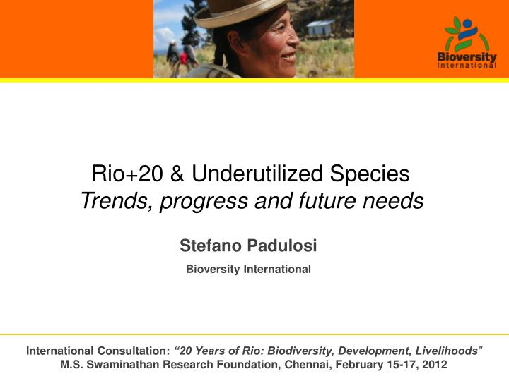 Rio+20 & Underutilized Species