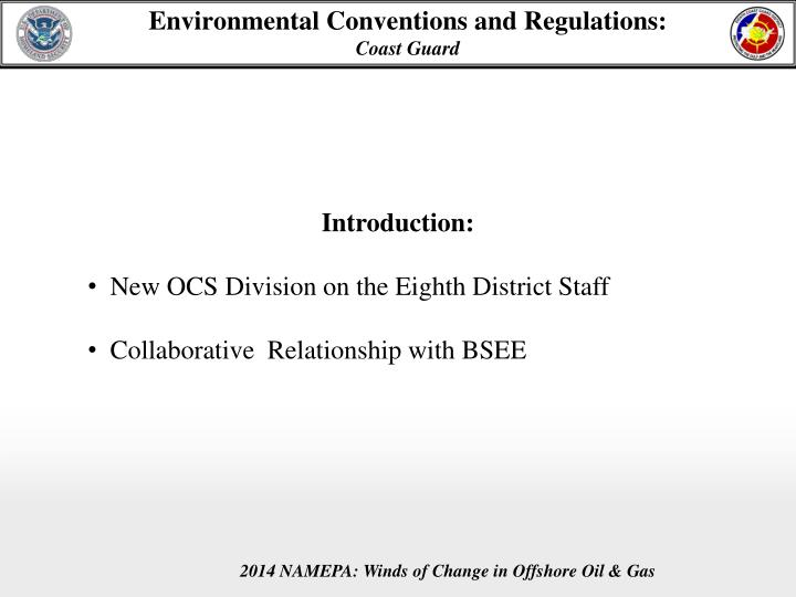 Environmental conventions and regulations coast guard