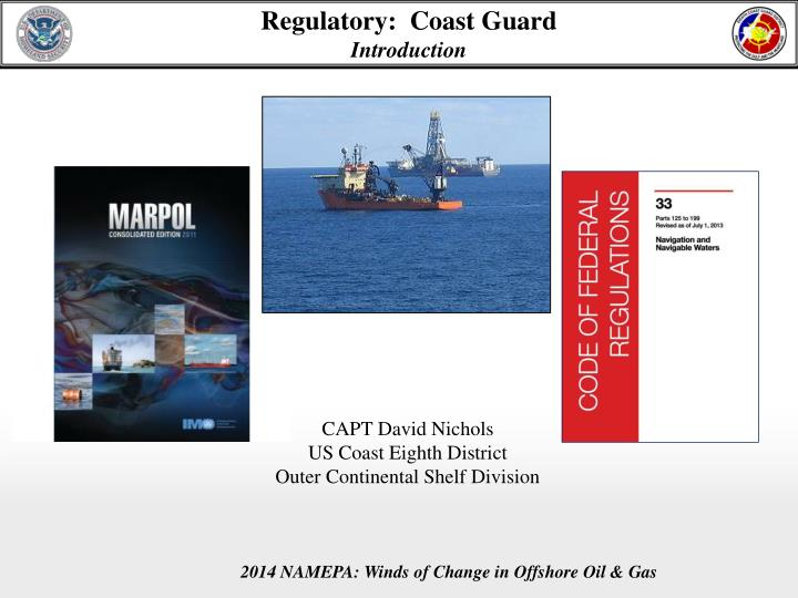 Regulatory coast guard introduction