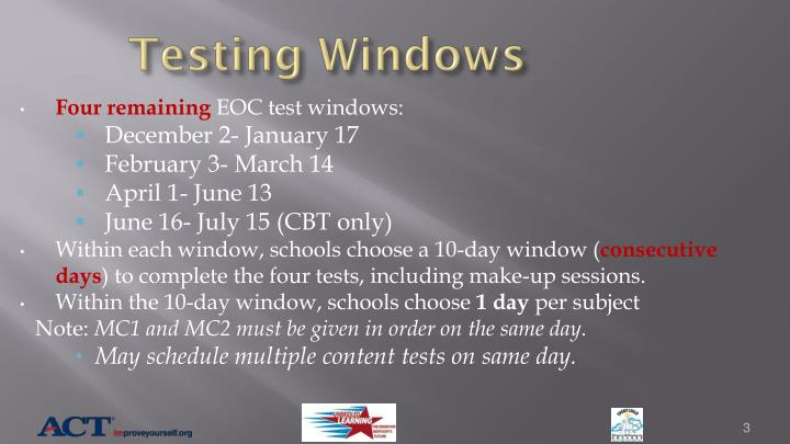 Testing windows