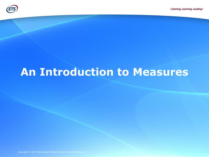An Introduction to Measures