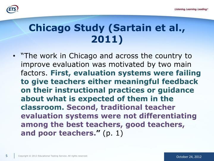 Chicago Study (Sartain et al., 2011)