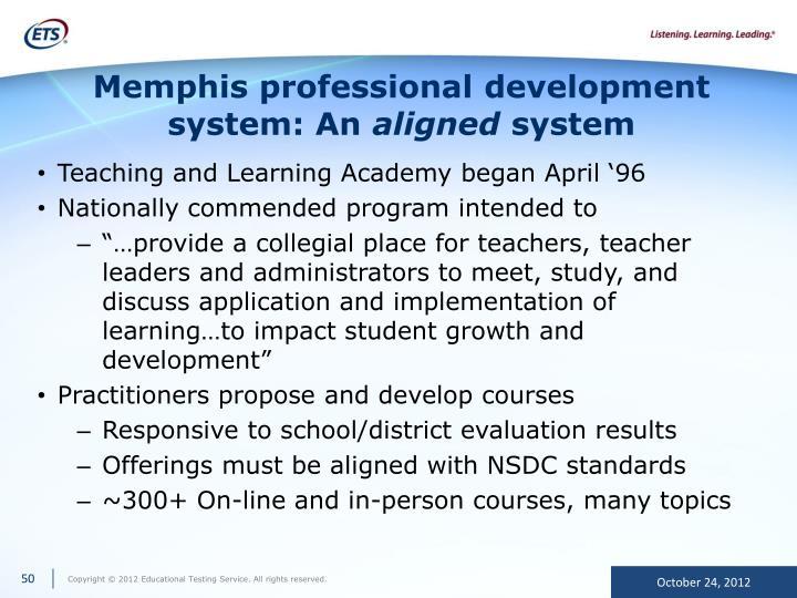 Memphis professional development system: An