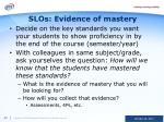 slos evidence of mastery