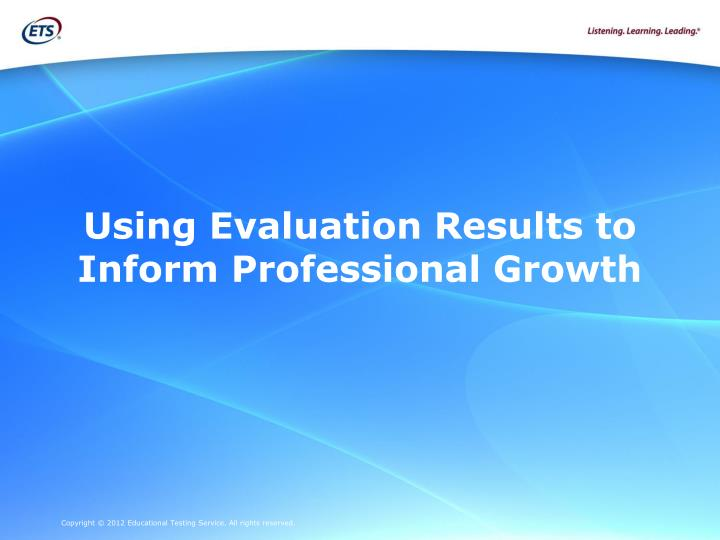 Using Evaluation Results to Inform Professional Growth